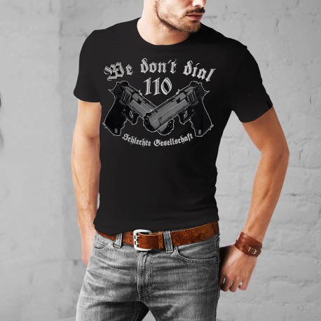 T-Shirt We Don´t Dial